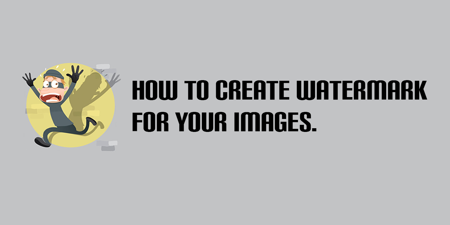 How to create Watermark for Your images