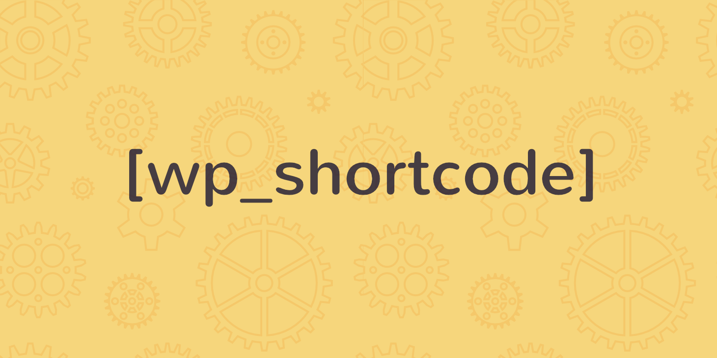 How To Add A WordPress Shortcode To Your Site