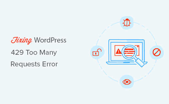 Fixing WordPress 429 Too Many Requests Error